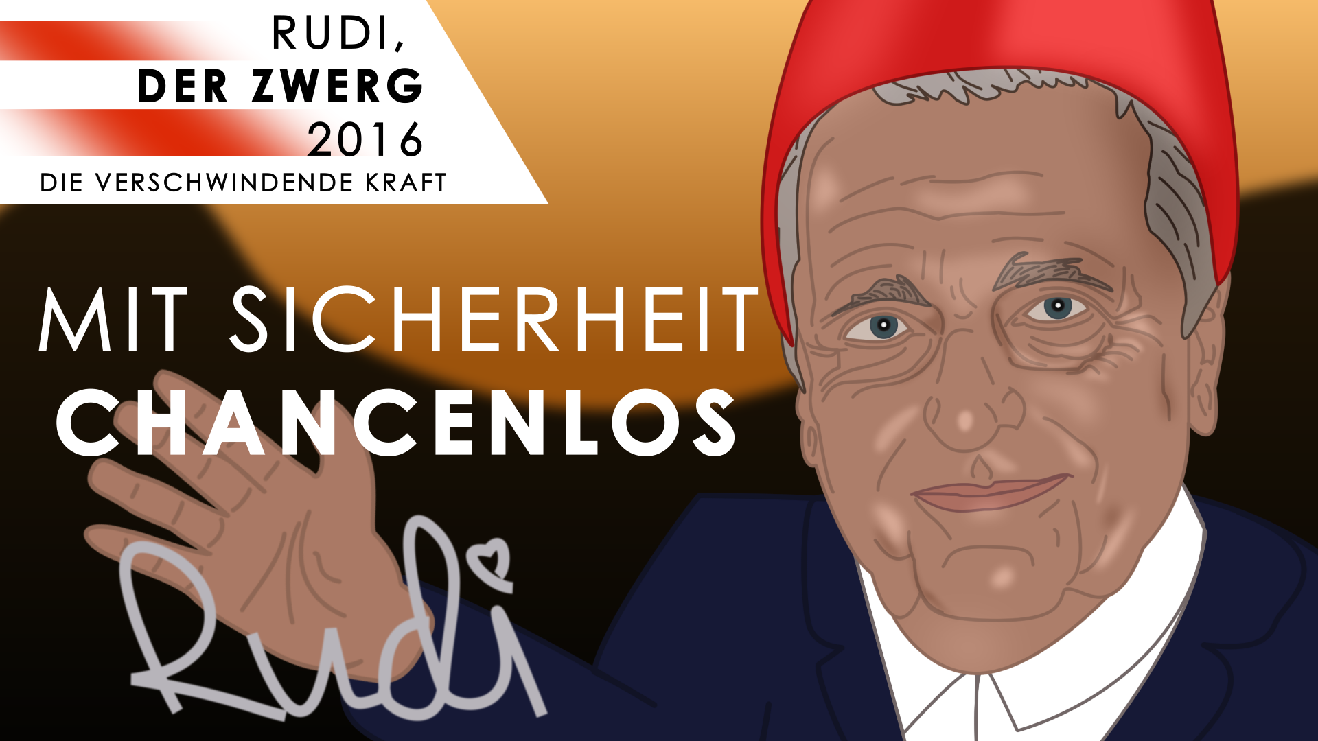 Rudi, der Zwerg: Mit Sicherheit chancenlos